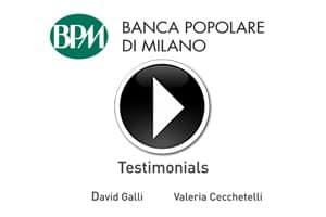 Testimonial Banca Popolare di Milano